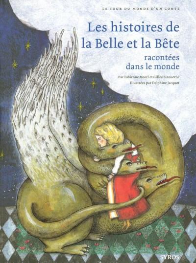 Les histoires de la Belle et la Bête racontées dans le monde