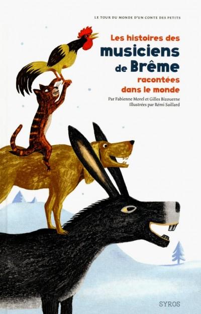 Les histoires des musiciens de Brême racontées dans le monde