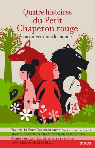 Quatre histoires du Petit Chaperon Rouge racontées dans le monde